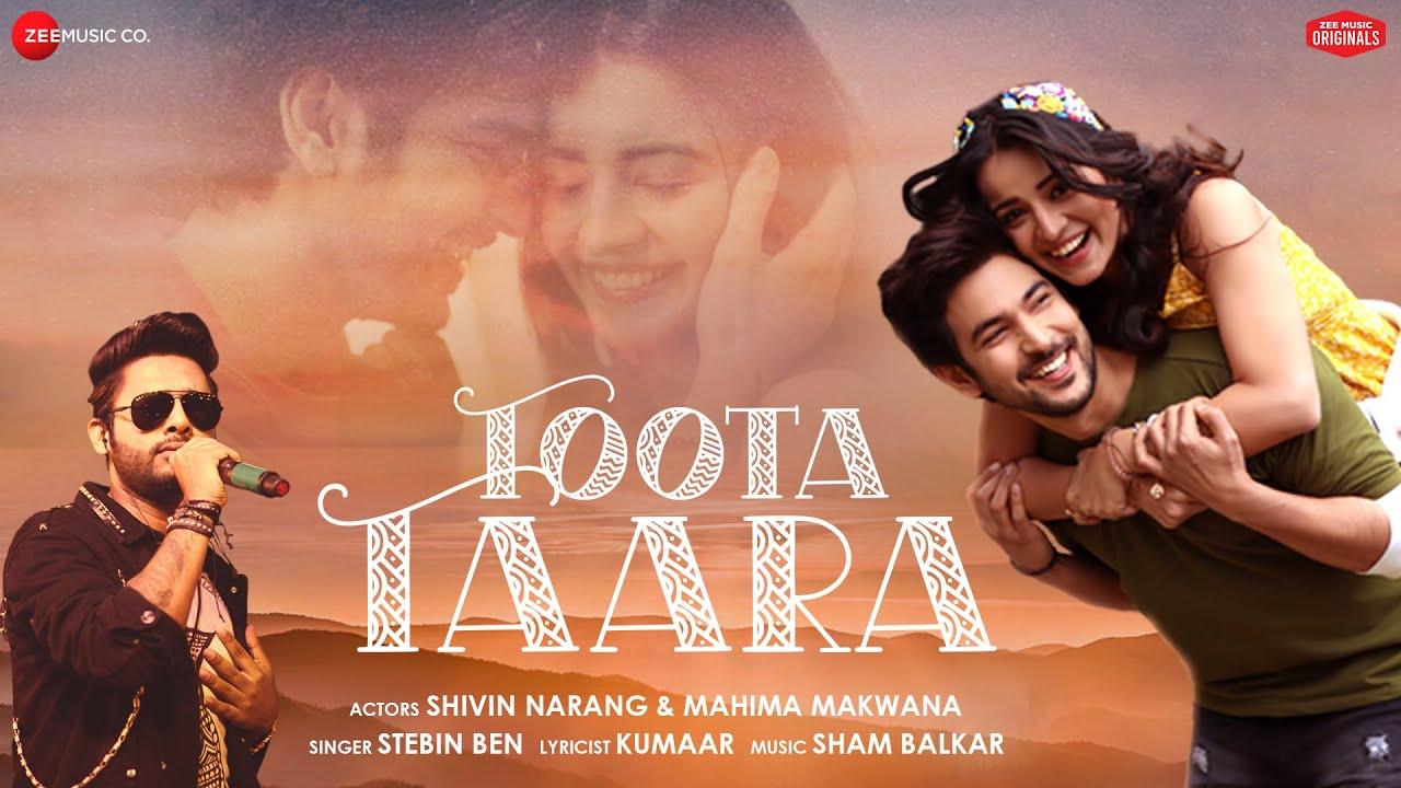 Download Toota Taara - Shivin Narang, Mahima Makwana   Stebin Ben   Sham Balkar   Kumaar  Zee Music Originals