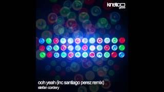 Stefan Cordery - Ooh Yeah (Deep Mix)