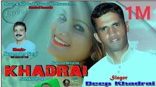 Khadrai Nonstop 4 || Sushma Returns || new pahari audio video by Deep Khadrai || Khadrai Records