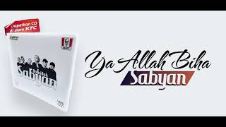 """Ya Allah Biha"" يَا اللهُ بِهَا - Sabyan Arab Indonesia"