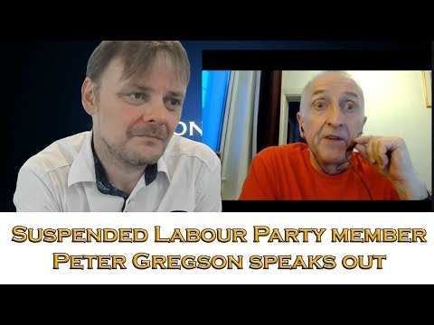 Suspended Labour Party member Peter Gregson speaks out 1/5