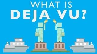 What Causes Deja Vu?...