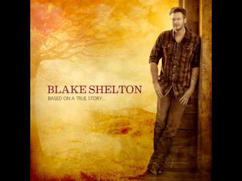 Download Blake Shelton - Boys 'Round Here With Lyrics