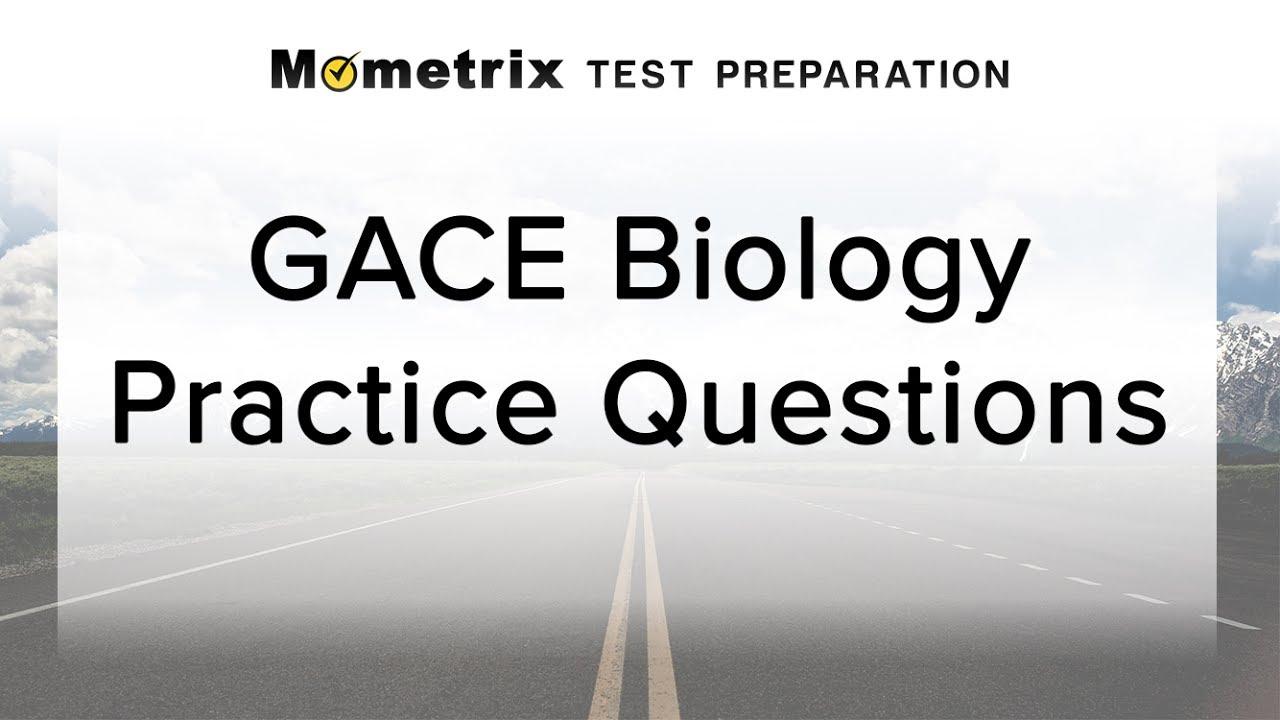 Free GACE Biology Practice Test (526)
