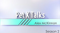 Pet X Talks - Alex McKinnon - Pet Medications - Proper Dosage & Delivery Issues - Things To Know