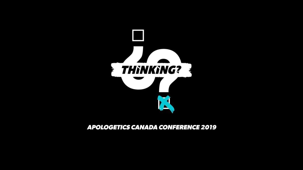 Apologetics Canada Conference 2019