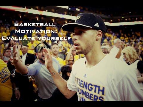 Basketball Motivation- Evaluate Yourself