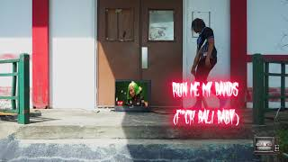 Cali Kilo - Run Me My Bands ( Bali Baby diss )