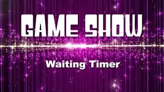 GAME SHOW - Waiting Timer - Ratemusik
