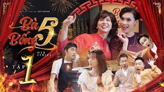 Hài Tết 2019 : Bà 5 Bống - Duy Khánh