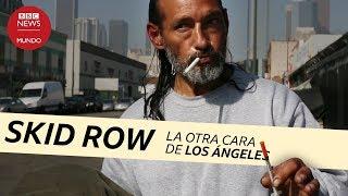 Skid Row: un infierno de drogas y pobreza en Estados Unidos