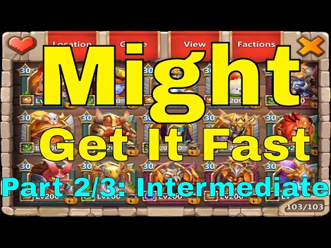 Castle Clash Get Might Fast Raise Might Efficiently (Part 2/3: Intermediate)
