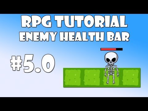 #5.0 Unity RPG Tutorial - Enemy health bar
