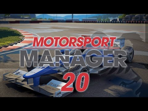 Motorsport Manager #20 SEASON 3 Custom Team - MOTORSPORT MANAGER Let's Play