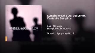 Symphony No 3 Op. 36: Lento, Cantabile Semplice