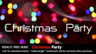 Christmas Party - Instrumental / Background Music (Royalty Free Music)