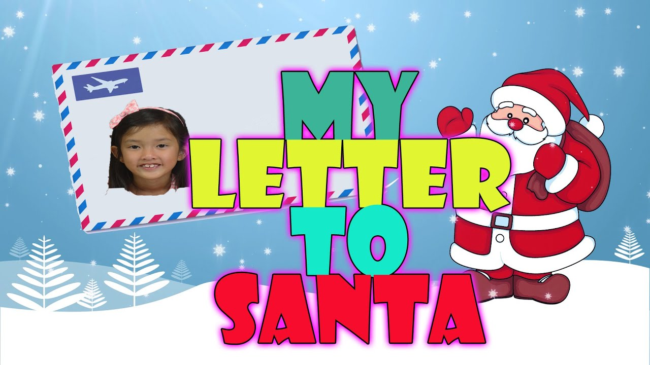 my letter to santa youtube