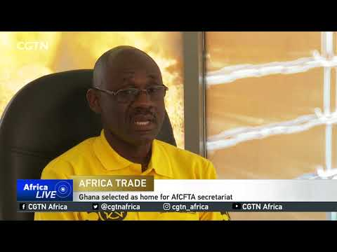 Ghana to host African Continental Free Trade Area Secretariat