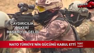 Nato Türkiye'nin Gücünü Kabul Etti