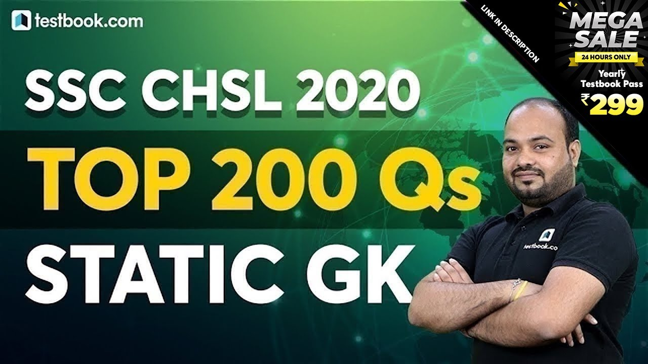 SSC CHSL 2020-21 | Top 200 Static GK Questions for SSC CHSL Tier 1 Exam | GS MCQs