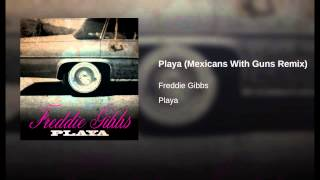 Playa (Mexicans With Guns Remix)