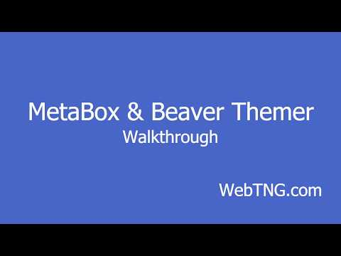 MetaBox and Beaver Themer Walkthrough