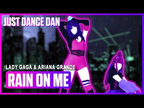 Rain On Me - Lady Gaga & Ariana Grande | Just Dance 2020 | Fanmade
