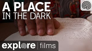 A Place of Light in the Dark | Explore Films