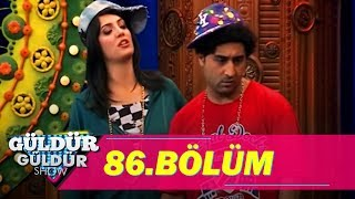 Güldür Güldür Show 86.Bölüm (Tek Parça Full HD)