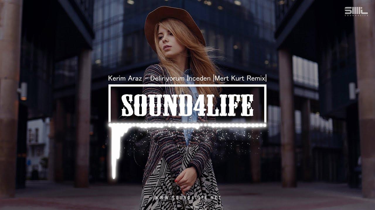 Kerim Araz - Deliriyorum İnceden (Mert Kurt Remix)