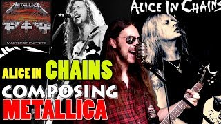 What if ALICE IN CHAINS wrote MASTER OF PUPPETS