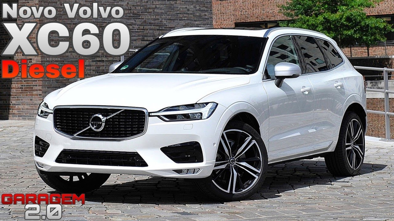 novo volvo xc60 diesel 2018 garagem 2 0 youtube. Black Bedroom Furniture Sets. Home Design Ideas