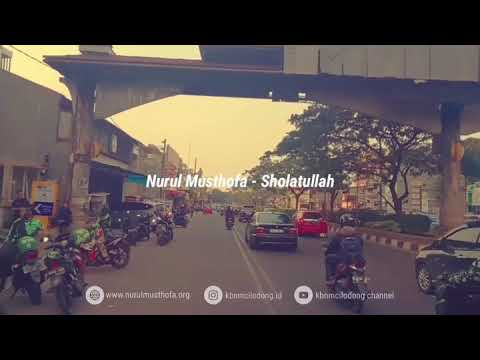 Nurul Musthofa - Sholatullah, 30 Detik