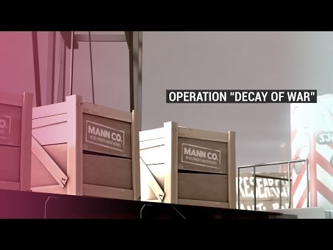 """Operation """"Decay of War"""""""