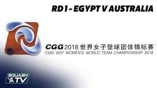WSF Women's World Team Champs 2018 - Egypt v Australia - Round 1