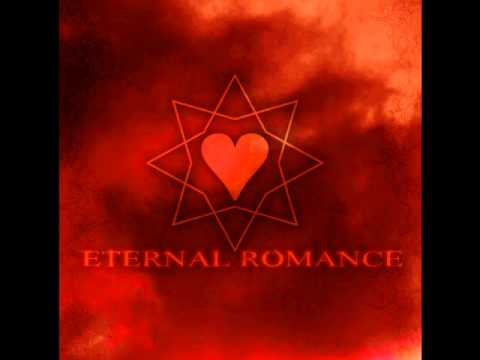 Eternal Romance - Love And Life