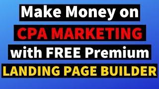 Make Money on Maxbounty CPA Marketing by Using FREE Premium Landing Page Builder | Hindi