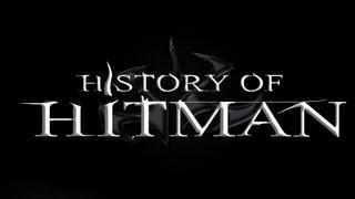 History of - HITMAN (2000-2012)   blablue123
