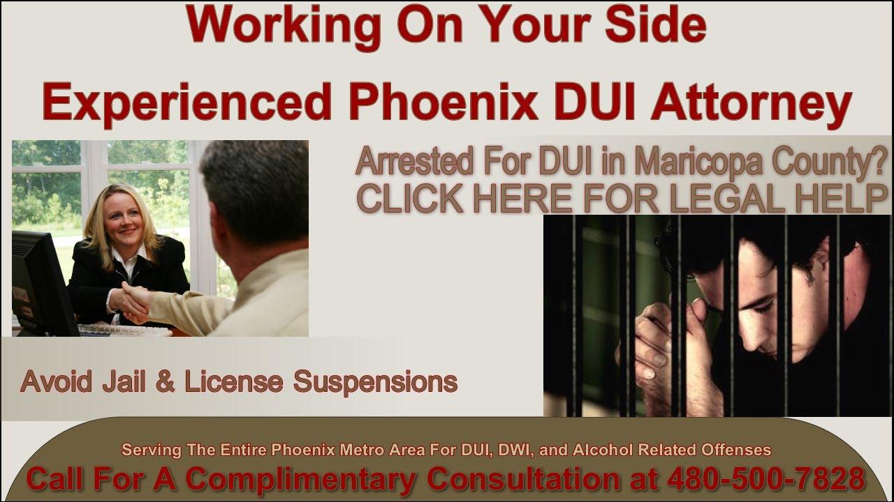 Phoenix Arizona Dui Lawyer Phoenix DUI Lawyer - Aggressive Arizona DWI Attorney 480-500-7828