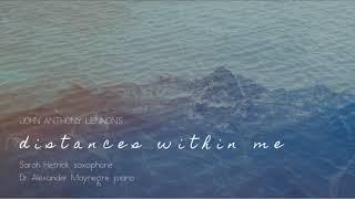 Sarah Hetrick plays John Anthony Lennon's Distances Within Me