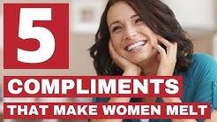 5 Compliments That Make Women Melt