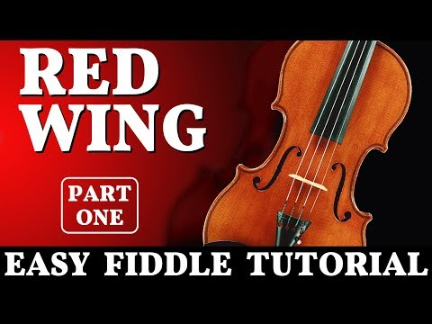 Fiddle Tune Easy Tutorial - Red Wing, Part 1
