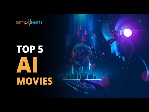 Top 5 AI Movies | Movies On Artificial Intelligence | Artificial Intelligence | Simplilearn