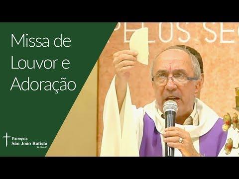 14/03/2019 - Paróquia São João Batista - Missa de Louvor e Adoração