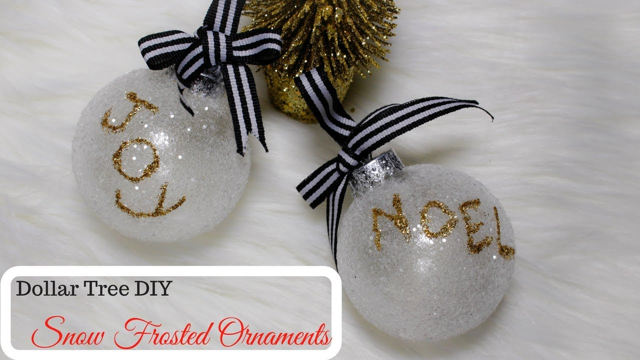DOLLAR TREE DIY:SNOW FROSTED CHRISTMAS ORNAMENTS!