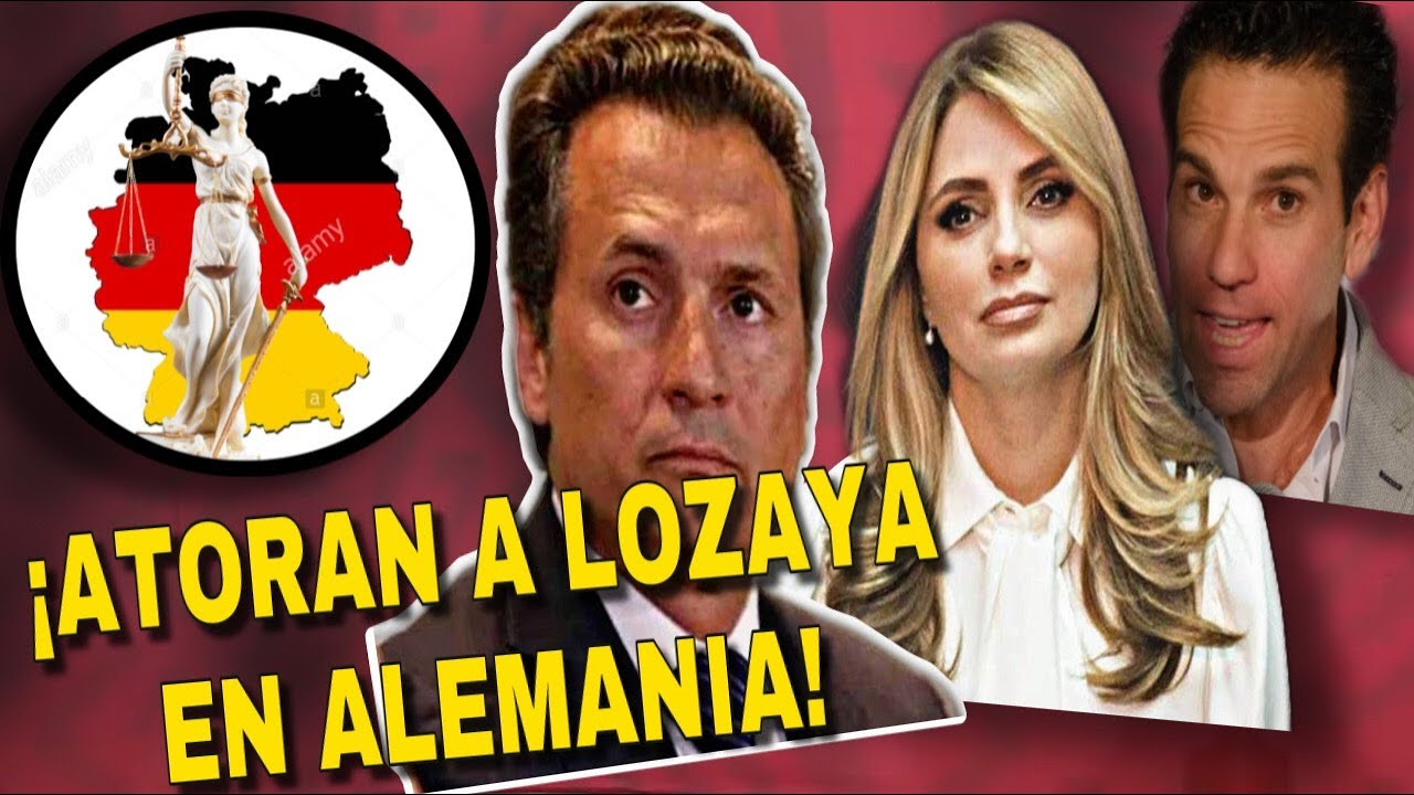 ¡SORPRESA PARA EMILIO LOZOYA! DIO VUELTA ESTO, LO QUIEREN ENCERRADO EN ALEMANIA POR CORRUPTOTE