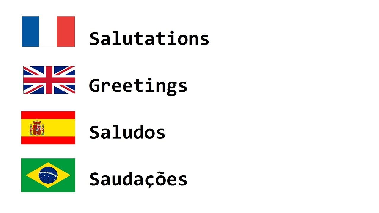 les salutations en fran u00e7ais  anglais  espagnol et portugais