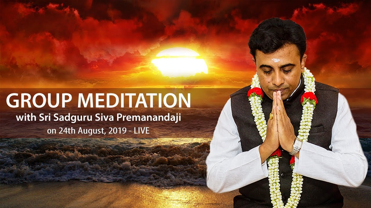 Group Meditation - 24th August 2019