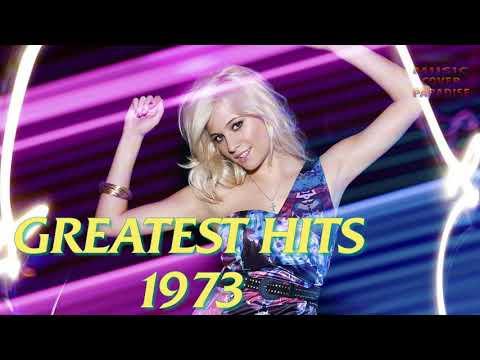 Greatest Hits 1973  Best Pop Songs 1973