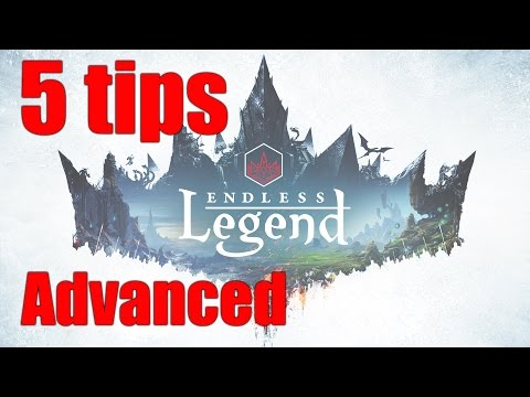 Endless Legend: 5 advanced tips for new players